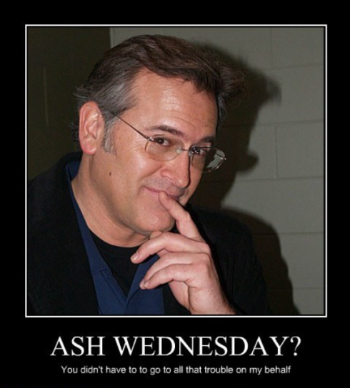 ash wednesday lol