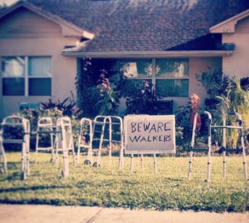 beware walkers lol