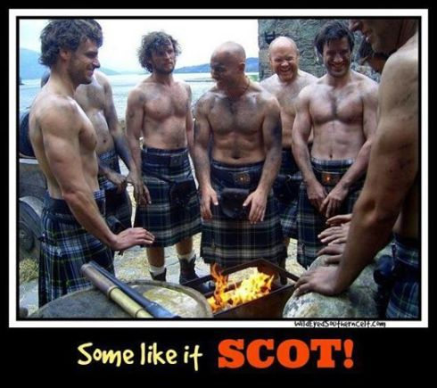 some like it Scot lol